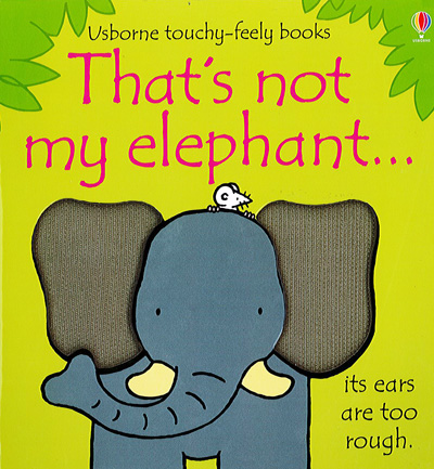 Cover of That's Not My Elephant