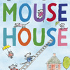 Cover image of 'Mouse House'