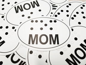 "Picture of ""Braille"" Bumper Sticker: MOM"