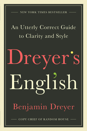 Picture of Dreyer's English: An Utterly Correct Guide to Clarity and Style