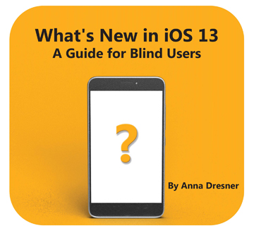 Picture of What's New in iOS 13: A Guide for Blind Users