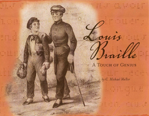 Picture of Louis Braille: A Touch of Genius