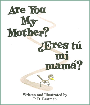 Picture of Are You My Mother? / Eres tu mi mama?