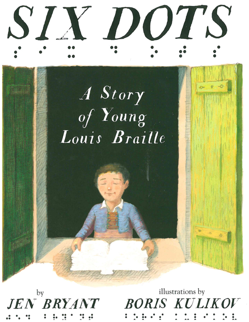 Picture of Six Dots: A Story of Young Louis Braille