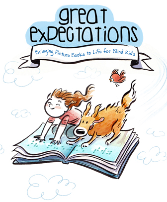 Great Expectations logo is a drawing of a blind girl and a dog on top of a big braille book. The tagline is, Bringing picture books to life for blind kids.