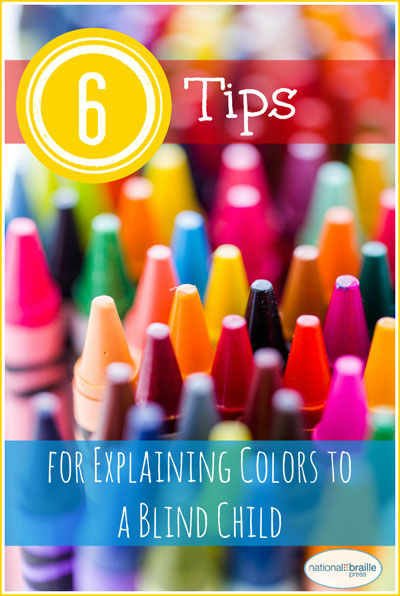 Image for use on social media: picture of crayon tips, says 6 Tips for Explaining colors to a blind child