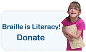 Braille is Literacy - Make a Donation